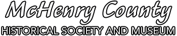 McHenry County Historical Society and Museum
